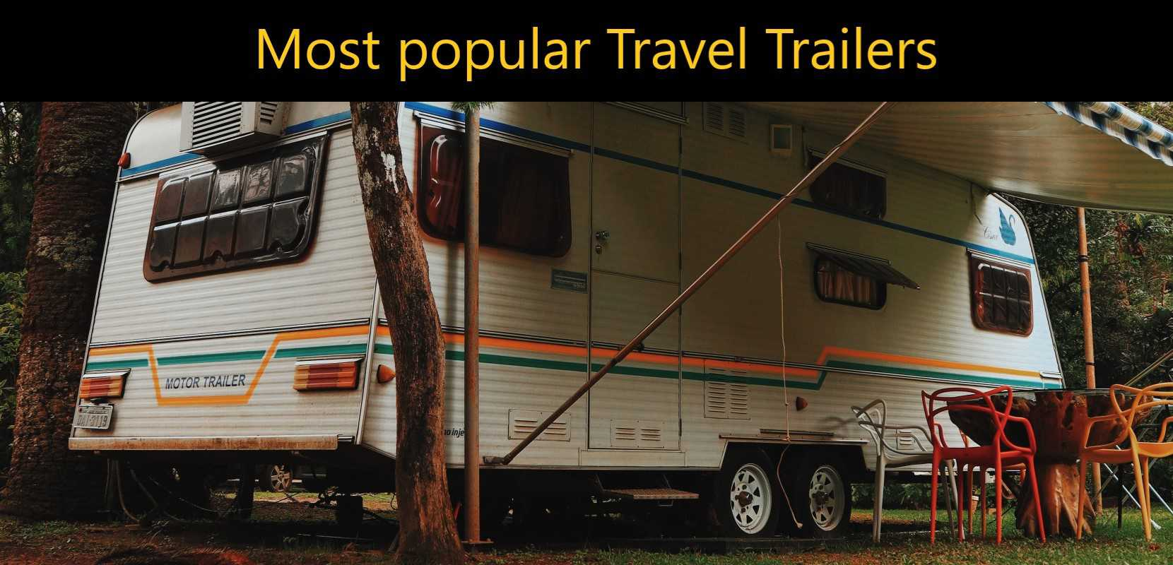 Models of Popular Travel Trailers